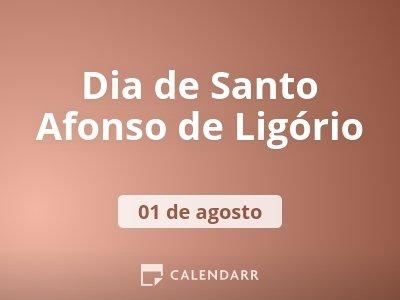 Dia de Santo Afonso de Ligório