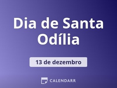 Dia de Santa Odília