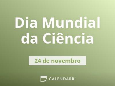 Dia Mundial da Ciência