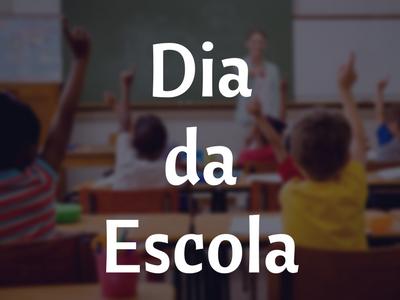 Dia da Escola