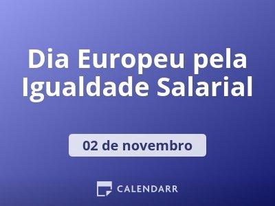 Dia Europeu pela Igualdade Salarial