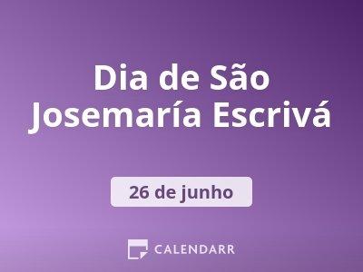 Dia de São Josemaría Escrivá