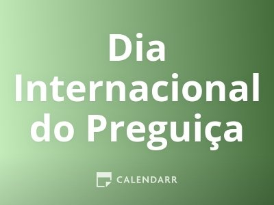 Dia Internacional do Preguiça