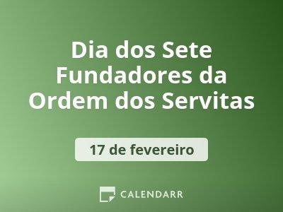 Dia dos Sete Fundadores da Ordem dos Servitas