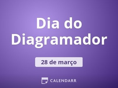 Dia do Diagramador