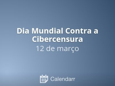 Dia Mundial Contra a Cibercensura