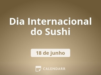 Dia Internacional do Sushi