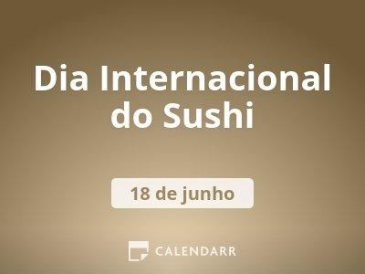 Dia Internacional do Sushi
