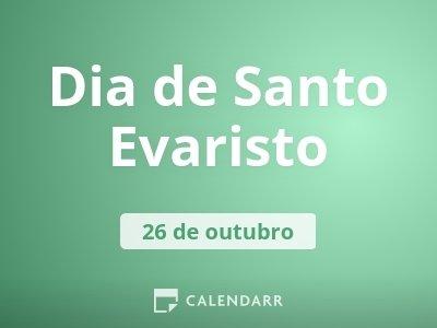 Dia de Santo Evaristo
