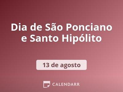 Dia de São Ponciano e Santo Hipólito