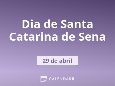 Dia de Santa Catarina de Sena