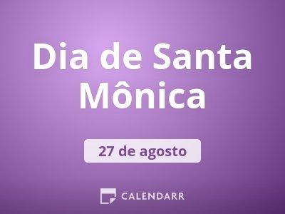 Dia de Santa Mônica