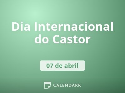 Dia Internacional do Castor