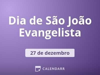 Dia de São João Evangelista