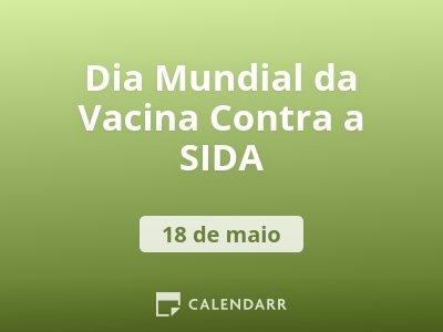 Dia Mundial da Vacina Contra a SIDA