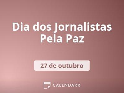 Dia dos Jornalistas Pela Paz