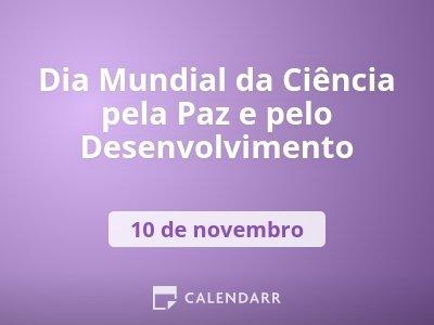 Dia Mundial da Ciência pela Paz e pelo Desenvolvimento