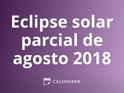 Eclipse solar parcial de agosto 2018