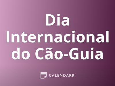 Dia Internacional do Cão-Guia