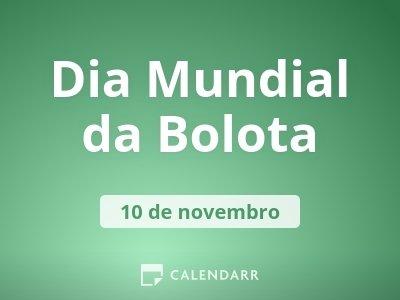 Dia Mundial da Bolota