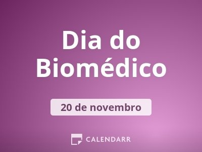 Dia do Biomédico
