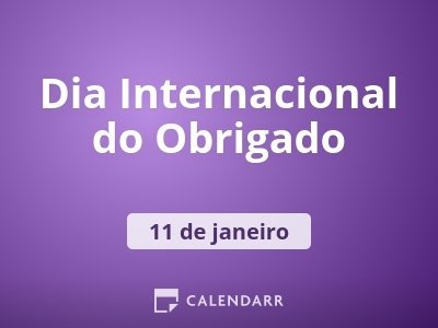 Dia Internacional do Obrigado