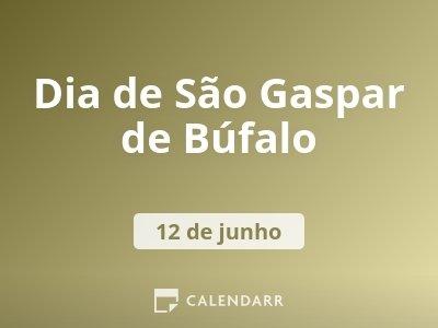 Dia de São Gaspar de Búfalo