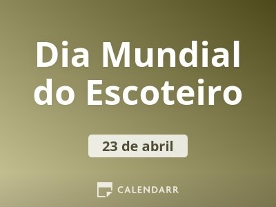 Dia Mundial do Escoteiro