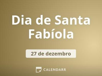 Dia de Santa Fabíola