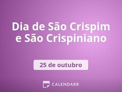 Dia de São Crispim e São Crispiniano