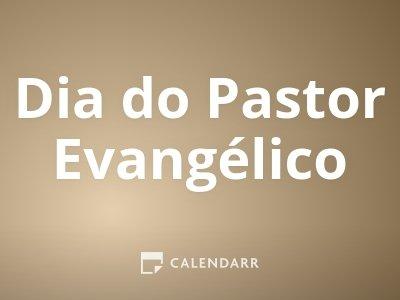 Dia do Pastor Evangélico