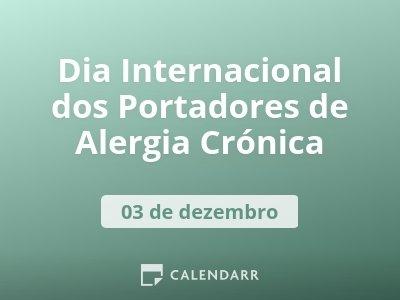 Dia Internacional dos Portadores de Alergia Crónica