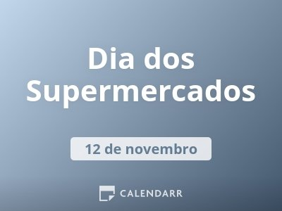 Dia dos Supermercados