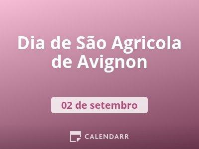 Dia de São Agricola de Avignon