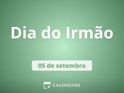 Dia Dos Irmãos 5 De Setembro Calendarr
