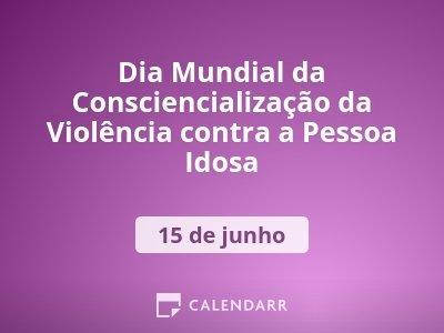 Dia Mundial da Consciencialização da Violência contra a Pessoa Idosa