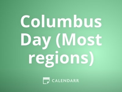 Columbus Day (Most regions)