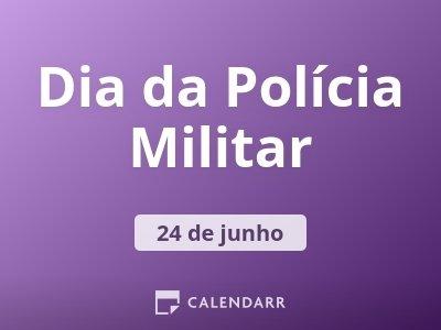 Dia da Polícia Militar
