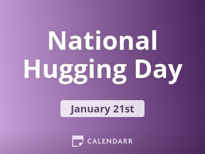 National Hugging Day