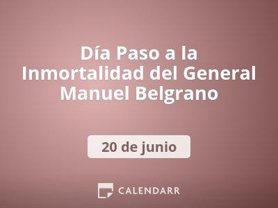 Día Paso a la Inmortalidad del General Manuel Belgrano