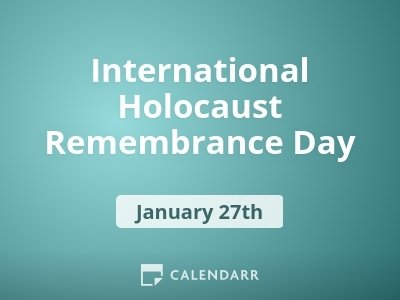International Holocaust Remembrance Day