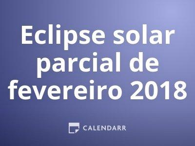 Eclipse solar parcial de fevereiro 2018