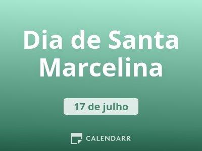 Dia de Santa Marcelina