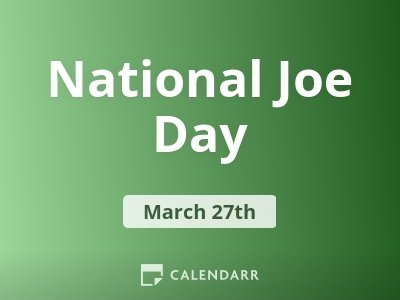National Joe Day