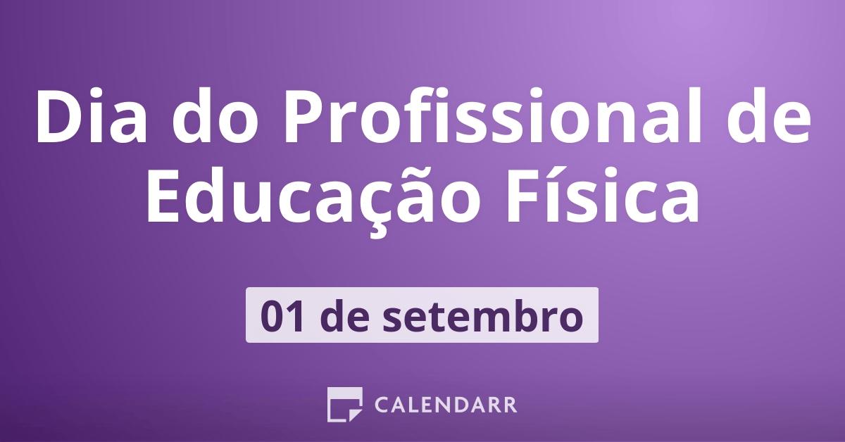 Dia Do Profissional De Educacao Fisica 1 De Setembro Calendarr