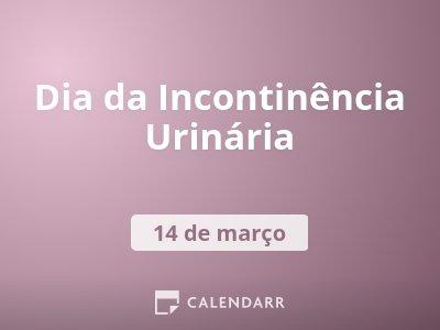 Dia da Incontinência Urinária