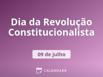 Revolução Constitucionalista - 9 de Julho