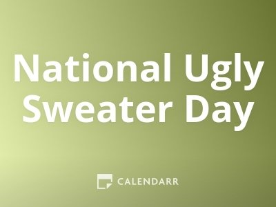 National Ugly Sweater Day
