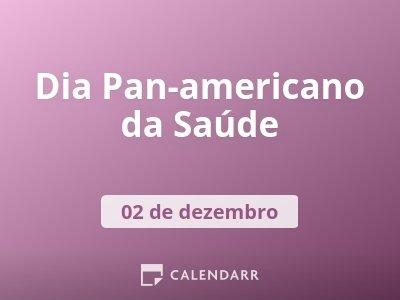 Dia Pan-americano da Saúde