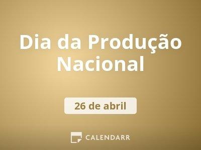 Dia da Produção Nacional